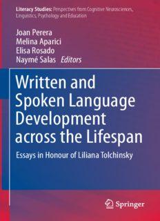 Written and Spoken Language Development across the Lifespan: Essays in Honour of Liliana Tolchinsky