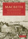 The Cambridge Dover Wilson Shakespeare, Volume 19: Macbeth