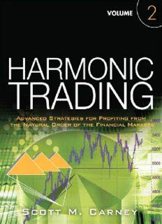 Harmonic Trading, Volume Two
