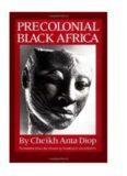Cheikh Anta Diop — Africa Preta Pré-Colonial