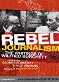 Rebel Journalism: The Writings of Wilfred Burchett