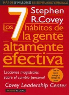 Los 7 hábitos de la gente altamente efectiva de Stephen R. Covey