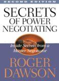 Secrets of power negotiating: inside secrets from a master negotiator (Second edition)