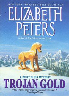 Trojan Gold: A Vicky Bliss Novel of Suspense (Vicky Bliss Mysteries)
