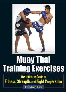 Christoph Delp's 'Muay Thai Training Exercises (The Ultimate Guide to Fitness, Strength, and Fight Preparation)'
