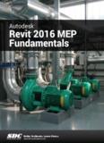 Autodesk Revit 2016 MEP Fundamentals - SDC Publications