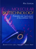 Molecular Biotechnology : Principles and Applications of Recombinant DNA