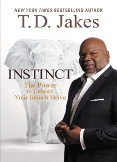 Instinct  The Power to Unleash Your Inborn Drive