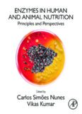 Enzymes in Human and Animal Nutrition: Principles and Perspectives