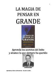 LA MAGIA DE PENSAR EN GRANDE. David Schwartz