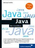 Java: Der kompakte Grundkurs mit Aufgaben und Lösungen. Java programmieren lernen im handlichen Taschenbuchformat - für Einsteiger und Umsteiger.