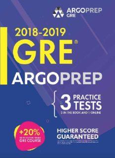 GRE by ArgoPrep: : GRE Prep 2018 + 14 Days Online Comprehensive Prep Included + Videos + Practice Tests   GRE Book 2018-2019   GRE Prep by ArgoPrep