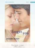 Forget you – Jennifer Echols