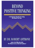 1 - Beyond Positive Thinking - Dr. Robert Anthony