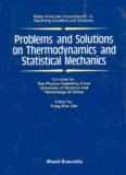 Problems and Solutions on Thermodynamics and Statistical