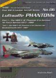 Luftwaffe Phantoms (Part 1): The MDD F-4F Phantom II in German Air Force Service 1973-1982 (Post