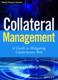 Collateral Management: A Guide to Mitigating Counterparty Risk