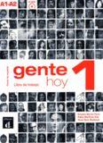 Gente hoy 1 : curso de español basado en el enfoque por tareas : A1-A2 : libro de trabajo