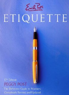 Emily Post's Etiquette: The Definitive Guide to Manners, Completely Revised and Updated