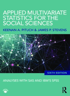 Applied Multivariate Statistics for the Social Sciences: Analyses with SAS and IBM's SPSS