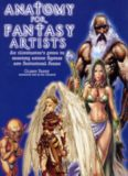 Anatomy for Fantasy Artists: An Illustrator's Guide to Creating Action Figures and Fantastical