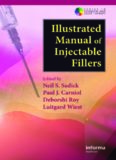 Illustrated Manual of Injectable Fillers: A Technical Guide to the Volumetric Approach to Whole Body Rejuvenation (Series in Cosmetic and Laser Therapy)