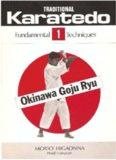 Traditional Karate-Do Okinawa Goju Ryu