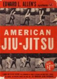 Edward L. Allen's system of American jiu-jitsu  a quick way to self defense in all emergencies as taught to civilians and armed forces throughout the country