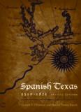 Spanish Texas, 1519-1821 (Clifton and Shirley Caldwell Texas Heritage)