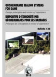 International Commission on Large Dams (ICOLD) - Bulletin 135 - Geomembrane sealing systems