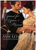 Captured for the Captain's Pleasure (Harlequin Historical)