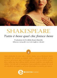 William Shakespeare. Tutto è bene quel che finisce bene