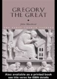 Gregory the Great (The Early Church Fathers)