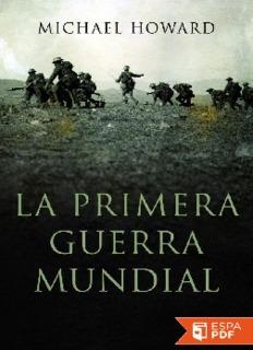 La primera guerra mundial - Michael Howard
