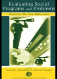 Evaluating Social Programs and Problems: Visions for the New Millennium (Claremont Symposium on Applied Social Psychology)