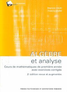 Algèbre et analyse : Cours mathématiques de première années avec exercices corrigés