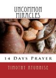 14 Days Prayer & Fasting For Uncommon Miracles