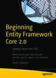 Beginning Entity Framework Core 2.0: Database Access from .NET