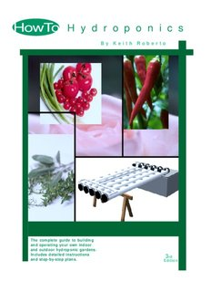 How To - Hydroponics - Keith Roberto