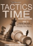 Tactics Time Newsletters. Vol.2 Chess tactics from the Real Games of Everyday Chess Players