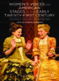 Women's Voices on American Stages in the Early Twenty-First Century: Sarah Ruhl and Her