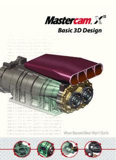 Basic 3D Design - Mastercam CAD/CAM - When Second Best Won't Cut it