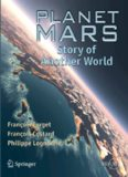 Planet Mars: Story of Another World (Springer Praxis Books   Popular Astronomy)