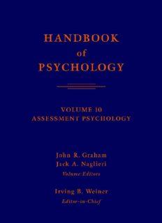 Page 2 HANDBOOK of PSYCHOLOGY VOLUME 10 ASSESSMENT PSYCHOLOGY John R ...