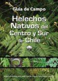 Guía de campo de helechos nativos del centro y sur de Chile
