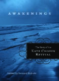 Awakenings: The Story of the Kate Chopin Revival (Southern Literary Studies)