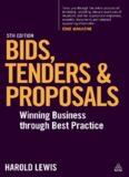 Bids, Tenders and Proposals: Winning Business Through Best Practice
