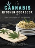 The cannabis kitchen cookbook : feel-good food for home cooks