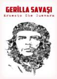 Gerilla Savaşı - Ernesto Che Guevara