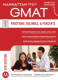 Manhattan GMAT Strategy Guide 1 : Fractions, Decimals, & Percents